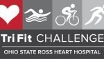 Ohio State Ross Heart Hospital TriFit Challenge
