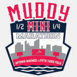 Muddy Mini Half and Quarter Marathon - Uptown Maumee to Downtown Toledo